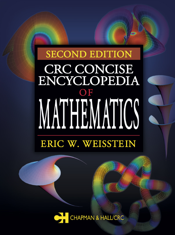 CRC Concise Encyclopedia of Mathematics 2nd Edition