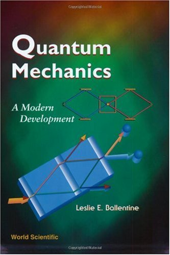 Quantum Mechanics A Modern Development