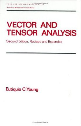 Vector and Tensor Analysis by Eutiquio C Young